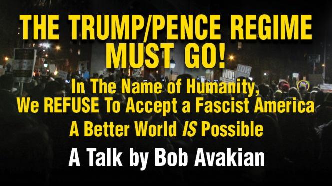 bob_avakian-Trump-Pence-regime-must-go-en